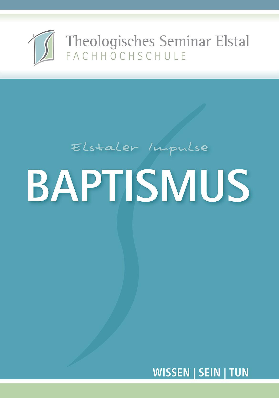Elstaler Impulse Baptismus © Theologische Hochschule Elstal